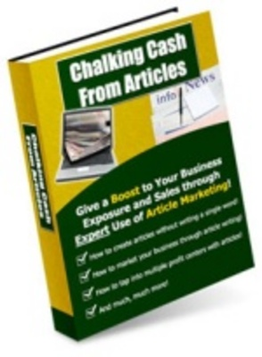 Product picture Chalking Cash From Articles - Boost your sales