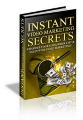 Product picture Instant Video Marketing Secrets - Make more sales